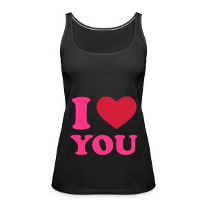 I love you shirt - Vrouwen Premium tank top