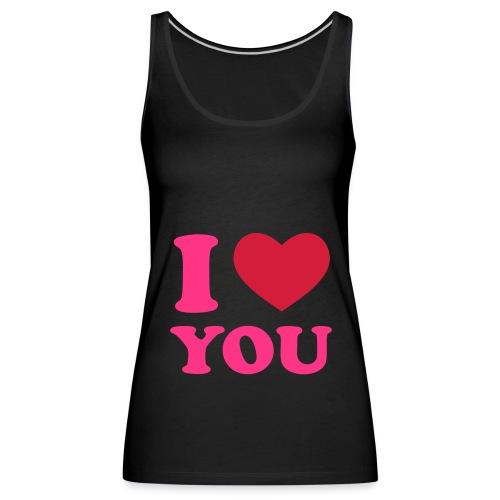 I love you shirt - Vrouwen Premium tank top