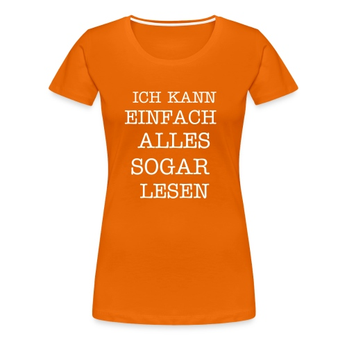 COOL SHIRT - Frauen Premium T-Shirt