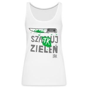 szatkuj zieleń na racerbacku - Tank top damski Premium