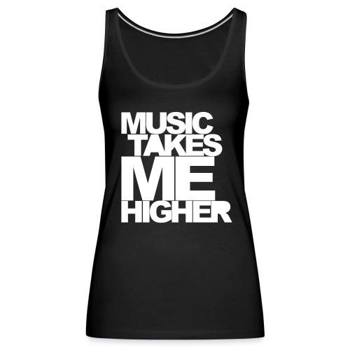 Music Takes Me Higher Dame-singlet - Premium singlet for kvinner