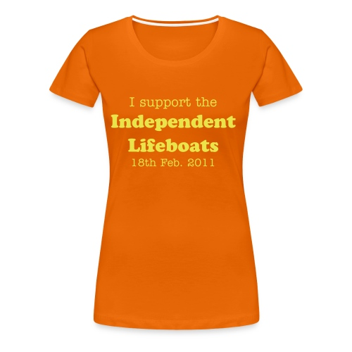 Go Orange for the Independent Lifeboats Women's T-Shirt - Women's Premium T-Shirt