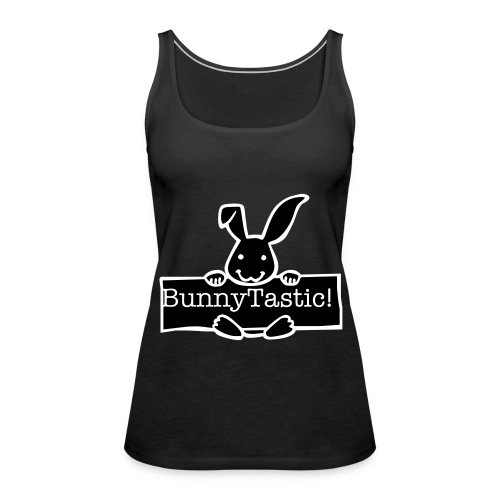 BunnyTastic bag - Women's Premium Tank Top