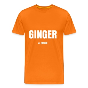 Ginger and proud Pick your own colour - Men's Premium T-Shirt