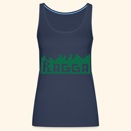 Ragga T-Shirt - Débardeur Premium Femme