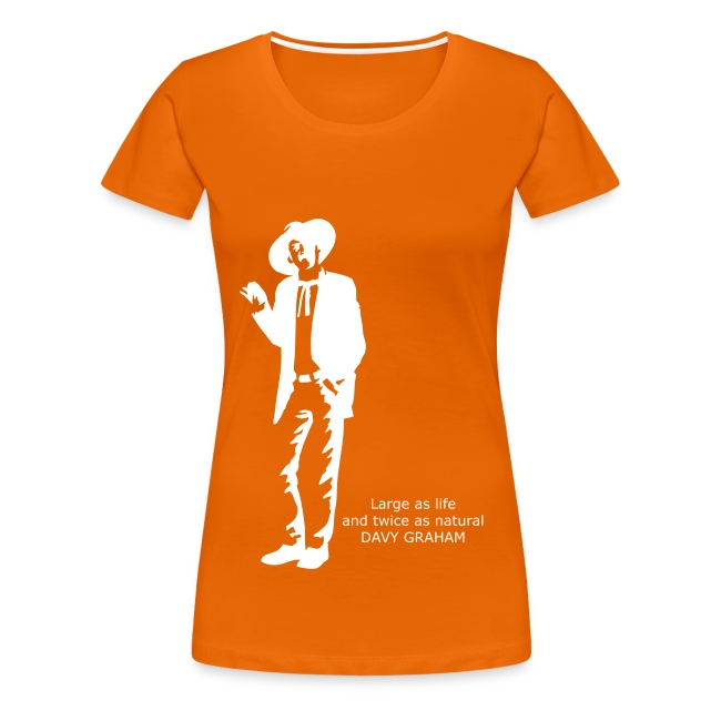 Large as life and twice as natural Ladies T-shirt