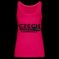 Tops ~ Women's Premium Tank Top ~ Czech Yourself