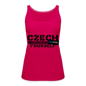 Czech Yourself - Women's Premium Tank Top