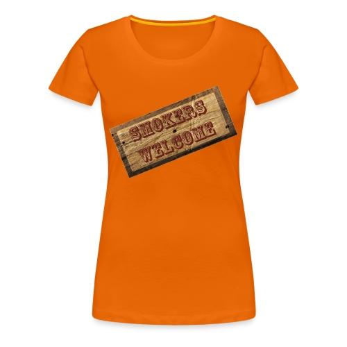Smokers Welcome - Frauen Premium T-Shirt