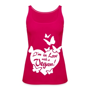Womens - I'm in Love with a Vegan! - BF - Frauen Premium Tank Top
