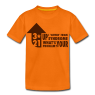 Shirts ~ Teenage Premium T-Shirt ~ KidsT-shirt 3*21 Up Syndrome Orange