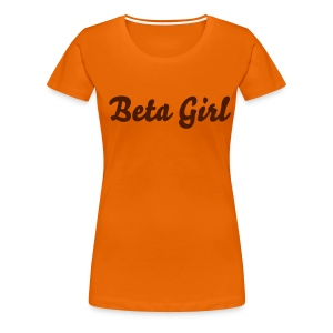 Beta Girl Girlie-Shirt - Frauen Premium T-Shirt