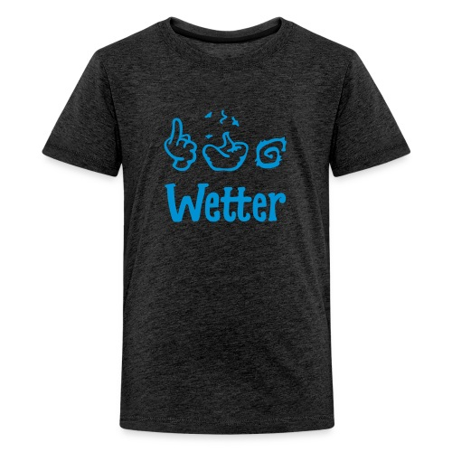 §#&! Wetter - Teenager Premium T-Shirt