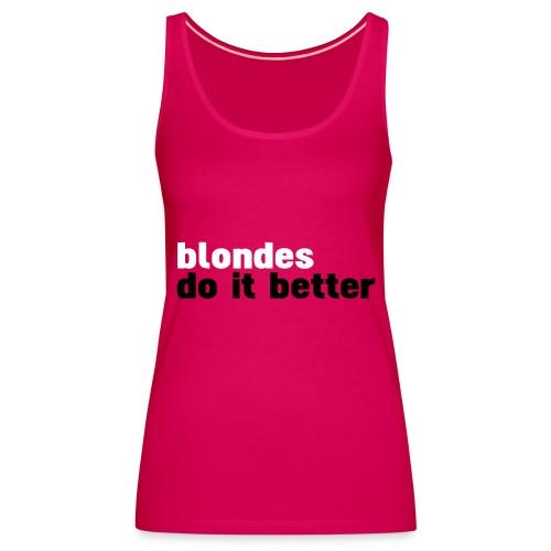 Blondes - Premium singlet for kvinner