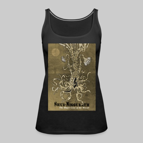 FTT: Shub-Niggurath - The Black Goat of the Woods - Women's Premium Tank Top
