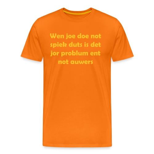Wen joe doe not spiek duts Mannen T-shirt - Mannen Premium T-shirt