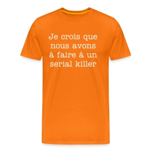 Serial Killer - T-shirt Premium Homme