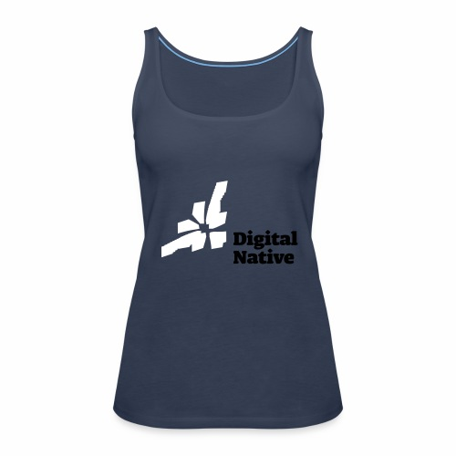Digital Native - Generation Internet - Frauen Premium Tank Top
