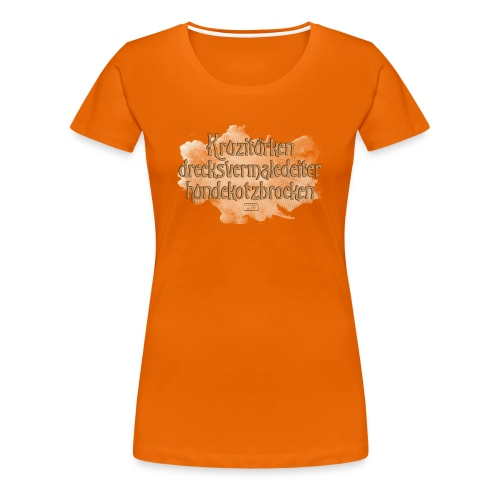 Frauen Premium T-Shirt - kruzitürken,hundekotzbrocken