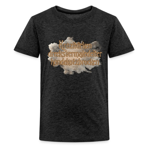 Teenager Premium T-Shirt - hundekotzbrocken,Kruzitürken