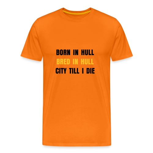 CITY TILL I DIE T SHIRT MENS T SHIRT - Men's Premium T-Shirt