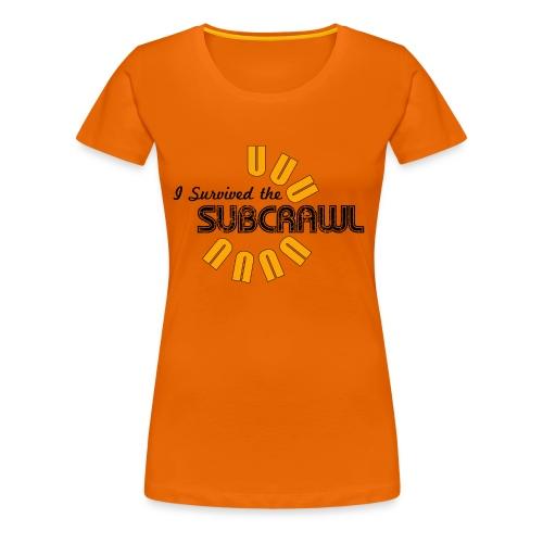 I Survived the Subcrawl - Women's Premium T-Shirt