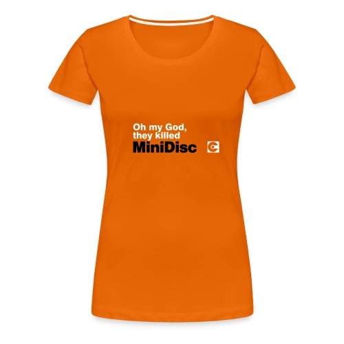 Oh My God MiniDisc T-Shirt - Women's Premium T-Shirt