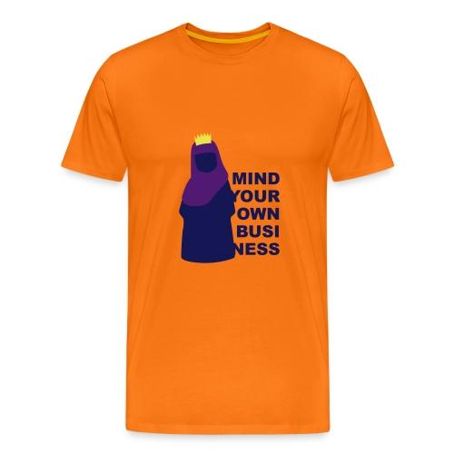 Koningin met hoofddoek? Mind your own business! - Mannen Premium T-shirt
