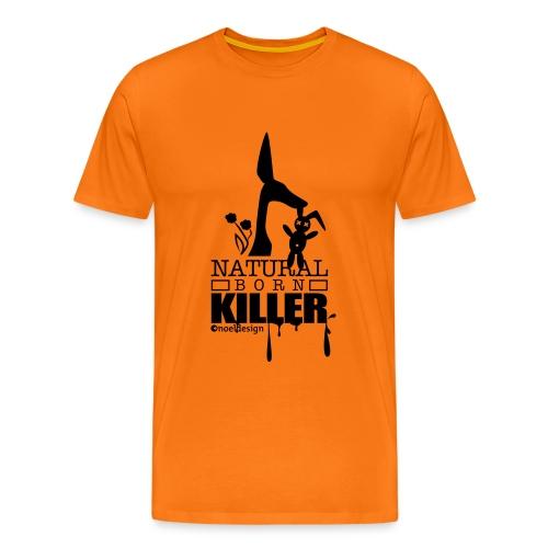 NATURAL BORN KILLER - Männer Premium T-Shirt