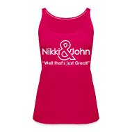 Tops ~ Women's Premium Tank Top ~ NIkki and john Pranks!! Well Thats Just Great!