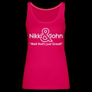 Tops ~ Women's Premium Tank Top ~ NIkki and john Pranks!! Well Thats Just Great!