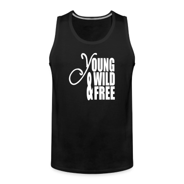 Young Wild and Free T-Shirts