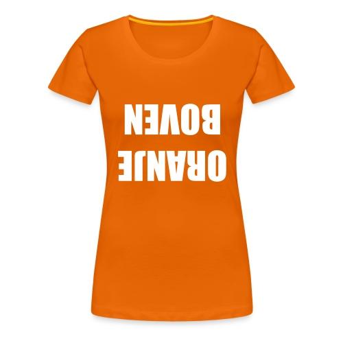 Ondersteboven van Oranje girlieshirt - Vrouwen Premium T-shirt
