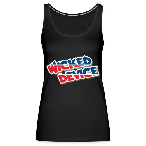 Wicked Device TankTop - Frauen Premium Tank Top