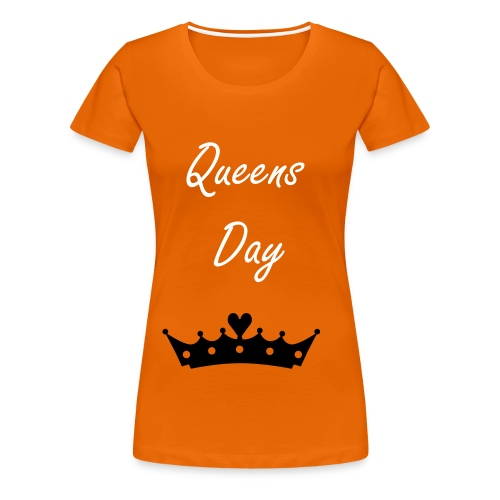Oranje t-shirt- Queens day - Vrouwen Premium T-shirt