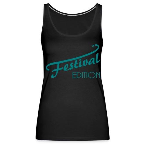 Festival Edition - Frauen Premium Tank Top