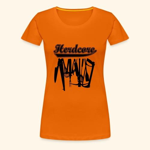Herdcore, Girlie - Frauen Premium T-Shirt