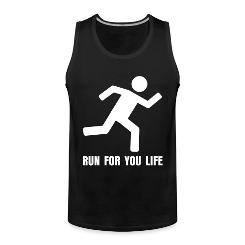 Run for you life - Herre Premium tanktop