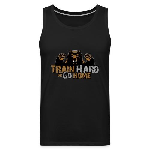 Train Hard or Go Home - Muscle Shirt - Männer Premium Tank Top
