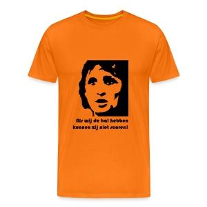 WK Oranje shirt: Als wij de bal hebben... - Mannen Premium T-shirt