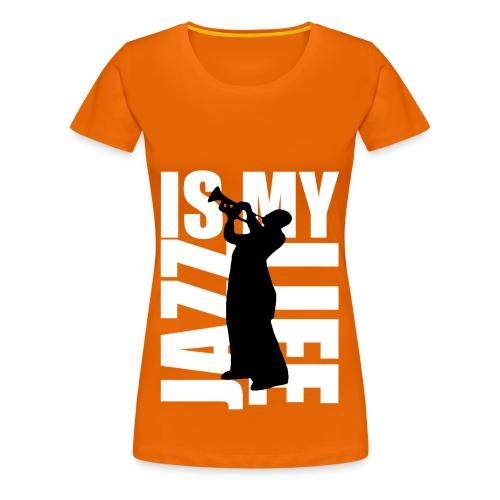 T shirt femme jazz is my life - T-shirt Premium Femme