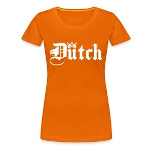 Oranje Dutch - Vrouwen Premium T-shirt