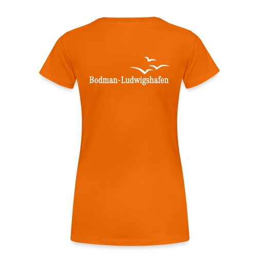 Damen T-Shirt Bodman-Ludwigshafen Flexdruck - Frauen Premium T-Shirt