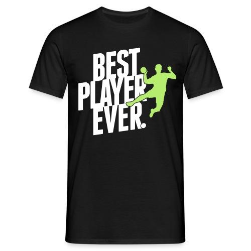 Best Player Ever T-Shirt - Männer T-Shirt