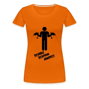 DOUBLE DOLPHIN HANDS! - Women's Premium T-Shirt