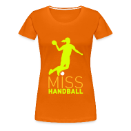 Tee shirts ~ T-shirt Premium Femme ~ Miss Handball Orange