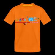 Shirts ~ Kids' Premium T-Shirt ~ Kids' Classic Make ME T-Shirt
