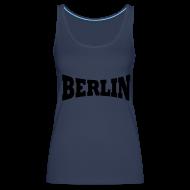 Tops ~ Frauen Premium Tank Top ~ Berlin Spaghetti Top Frauen