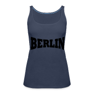 Tops ~ Frauen Premium Tank Top ~ Berlin Spaghetti Top Frauen
