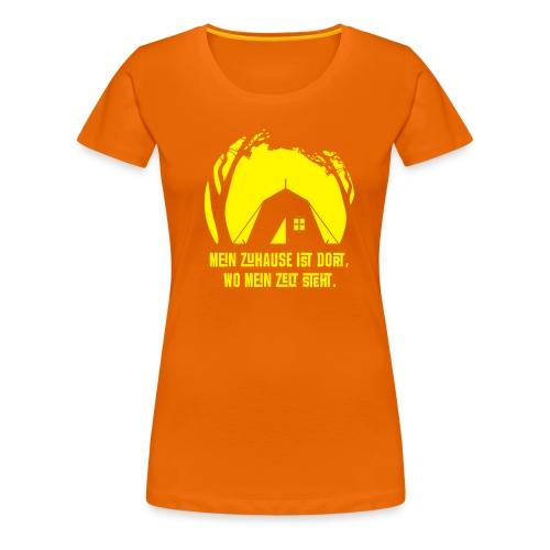 Frauen Premium T-Shirt - Mein Zuhause ist dort, wo mein Zelt steht.